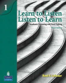 Image for Learn to listen, listen to learn 1  : academic listening and note-taking