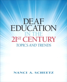 Image for Deaf education in the 21st century  : trends and topics