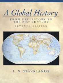 A Global History: From Prehistory to the 21st Century (7th Edition)