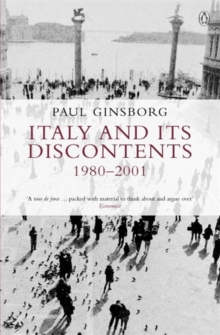 Image for Italy and its discontents  : family, civil society, state, 1980-2001