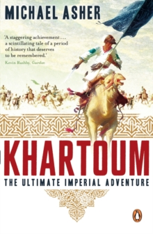 Image for Khartoum  : the ultimate imperial adventure