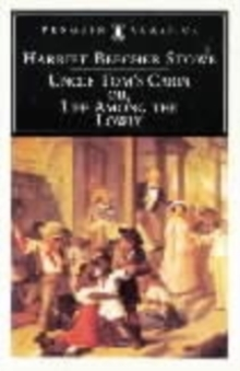 Image for Uncle Tom's Cabin : Or, Life Among the Lowly