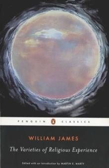 Image for The Varieties of Religious Experience : A Study in Human Nature
