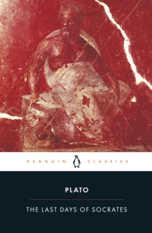 Image for The last days of Socrates  : Euthyphro, Apology, Crito, Phaedo