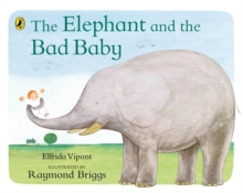 Image for The elephant and the bad baby  : by Elfrida Vipont