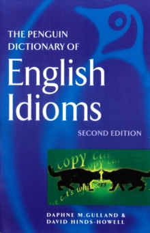 Image for The Penguin dictionary of English idioms