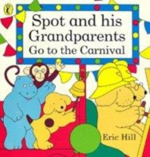 Image for Spot and his grandparents go to the carnival