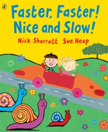 Image for Faster, faster! Nice and slow!