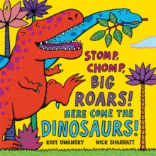 Image for Stomp, chomp, big roars! here come the dinosaurs!