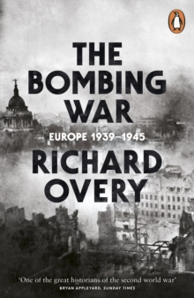 Image for The bombing war  : Europe 1939-1945