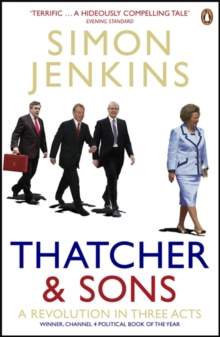 Image for Thatcher and sons  : a revolution in three acts