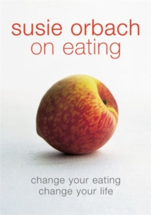 Image for Susie Orbach on eating