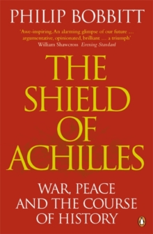 Image for The shield of Achilles  : war, peace and the course of history