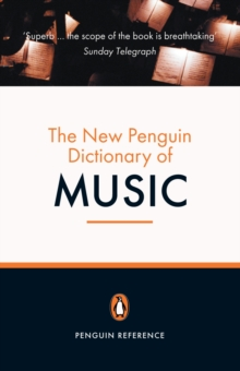 The new Penguin dictionary of music - Griffiths, Paul