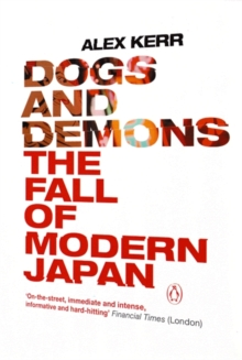 Image for Dogs and demons  : the fall of modern Japan