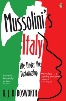 Image for Mussolini's Italy  : life under the dictatorship, 1915-1945