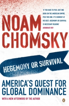 Image for Hegemony or survival?  : America's quest for global dominance