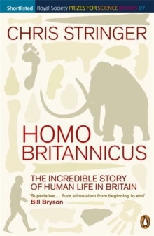 Image for Homo Britannicus  : the incredible story of human life in Britain