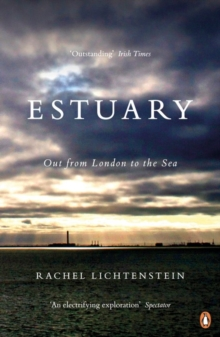 Image for Estuary  : out from London to the sea