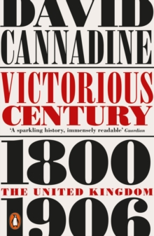Image for Victorious century  : the United Kingdom, 1800-1906
