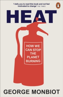 Image for Heat  : how to stop the planet burning