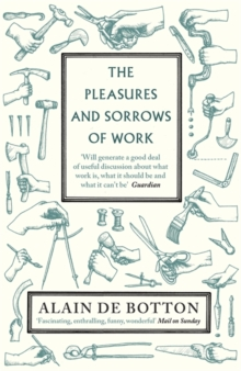 Image for The pleasures and sorrows of work