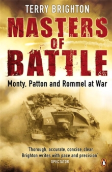 Image for Masters of battle  : Monty, Patton and Rommel at war