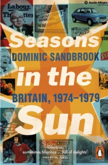 Image for Seasons in the sun  : the battle for Britain, 1974-1979