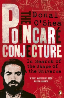 Image for The Poincarâe conjecture  : in search of the shape of the universe