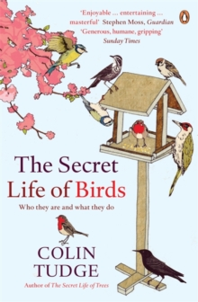 Image for The secret life of birds  : who they are and what they do