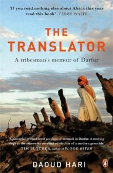 Image for The translator  : a tribesman's memoir of Darfur