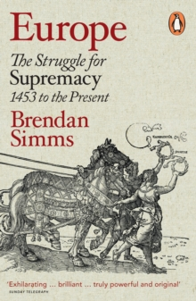 Image for Europe  : the struggle for supremacy, 1453 to the present