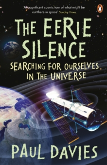 Image for The eerie silence  : searching for ourselves in the universe