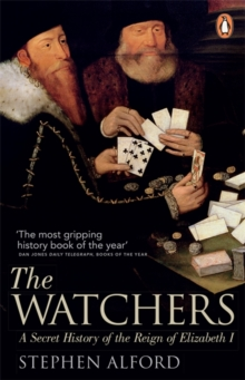Image for The watchers  : a secret history of the reign of Elizabeth I