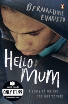 Hello mum - Evaristo, Bernardine