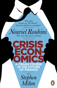 Image for Crisis economics  : a crash course in the future of finance