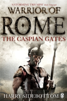 Warrior of Rome IV: The Caspian Gates