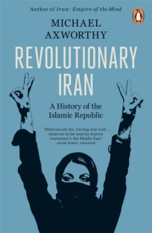 Image for Revolutionary Iran  : a history of the Islamic Republic