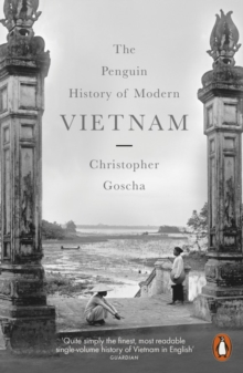 Image for The Penguin history of modern Vietnam