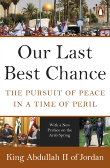 Image for Our last best chance  : the pursuit of peace in a time of peril