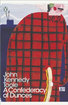 A Confederacy of Dunces (Penguin Modern Classics)