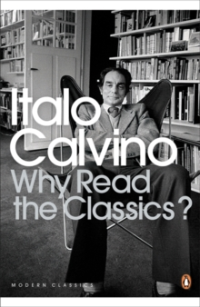 Image for Why read the classics?