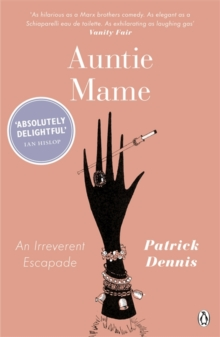 Image for Auntie Mame  : an irreverent escapade