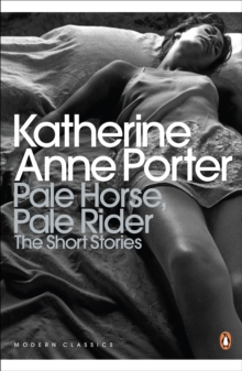 Image for Pale horse, pale rider  : the selected short stories