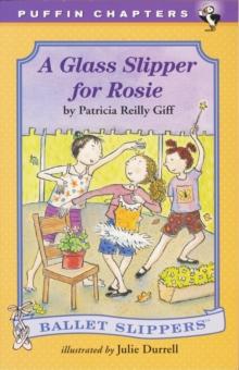 A Glass Slipper for Rosie (Ballet Slippers)