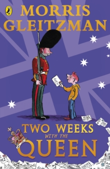 Two weeks with the Queen - Gleitzman, Morris