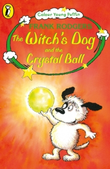 Image for The witch's dog and the crystal ball