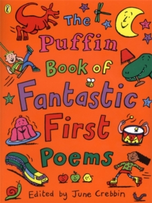The Puffin book of fantastic first poems - Crebbin, June