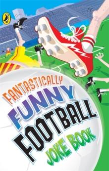 Image for Fantastically funny football joke book