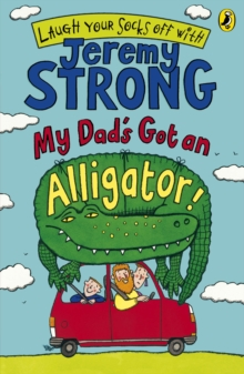 Image for My dad's got an alligator!